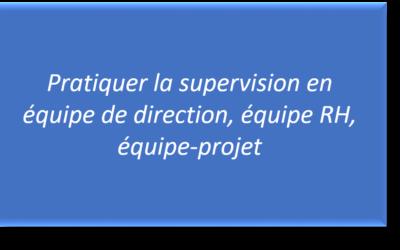 Supervision pour équipes de direction, équipes RH, équipes projet