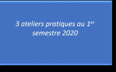 Ateliers pratiques du 1er semestre 2020